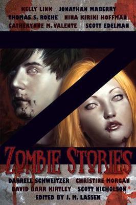 Z: Zombie Stories: Zombie Stories (Paperback)