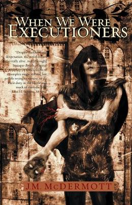 When We Were Executioners: Dogsland, Book Two - Dogsland (Paperback)