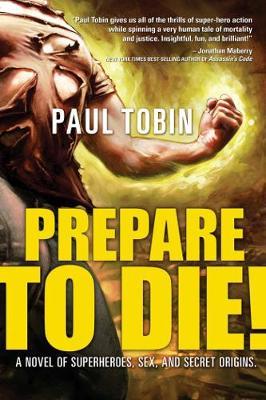 Prepare to Die! (Hardback)