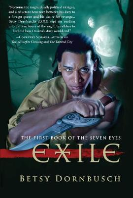 Exile: The First Book of the Seven Eyes (Hardback)