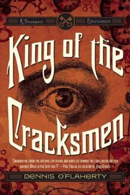 King of the Cracksmen: A Steampunk Entertainment (Paperback)