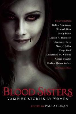 Blood Sisters: Vampire Stories by Women (Paperback)