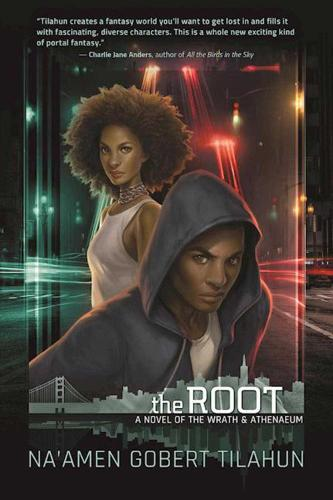 The Root: A Novel of the Wrath & Athenaeum - Wrath & Athenaeum (Paperback)
