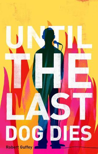 Until the Last Dog Dies (Paperback)