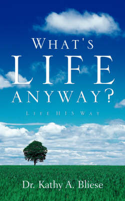What's Life Anyway? (Paperback)