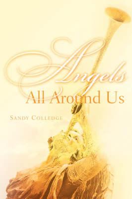 Angels All Around Us (Paperback)