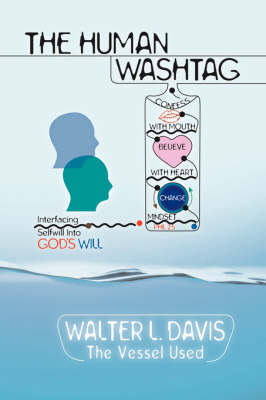 The Human Wash Tag (Paperback)