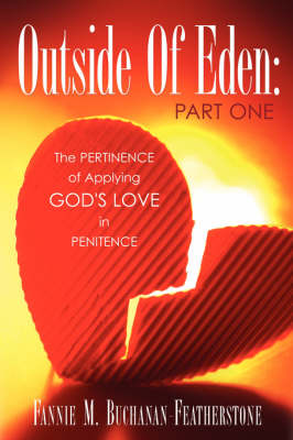 Outside of Eden: Part One (Paperback)