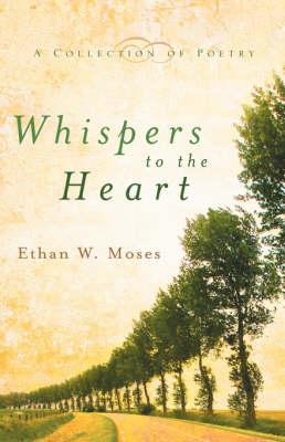 Whispers to the Heart (Hardback)