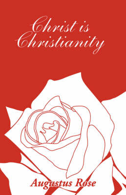 Christ is Christianity (Paperback)
