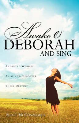 Awake O Deborah and Sing (Paperback)