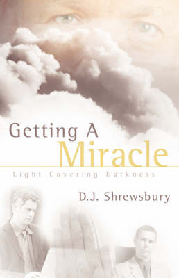 Getting A Miracle (Paperback)