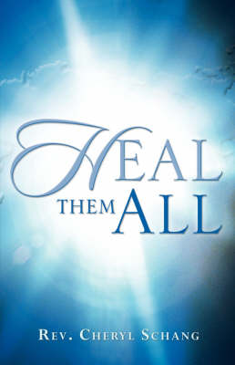 Heal Them All (Paperback)