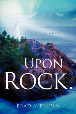 Upon This Rock. (Paperback)