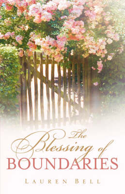 The Blessing of Boundaries (Paperback)