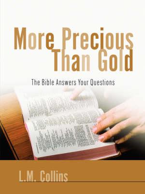 More Precious Than Gold (Paperback)