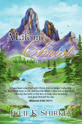 A Life in Christ (Paperback)