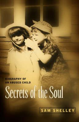 Secrets of the Soul (Hardback)