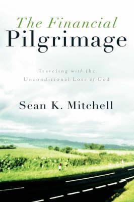 The Financial Pilgrimage (Hardback)