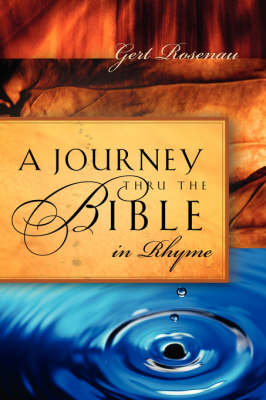 A Journey Thru the Bible in Rhyme (Paperback)
