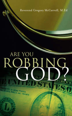 Are You Robbing God? (Paperback)