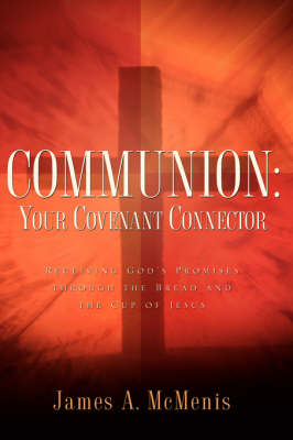 Communion: Your Covenant Connector (Hardback)