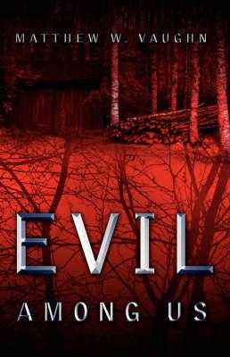 Evil Among Us (Paperback)
