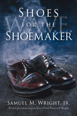 Shoes for the Shoemaker (Paperback)