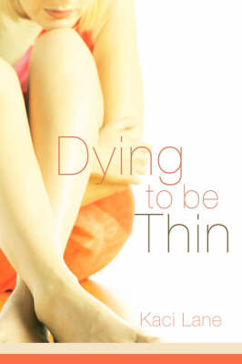Dying to Be Thin (Paperback)