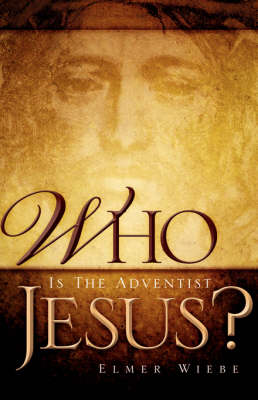Who Is the Adventist Jesus? (Paperback)