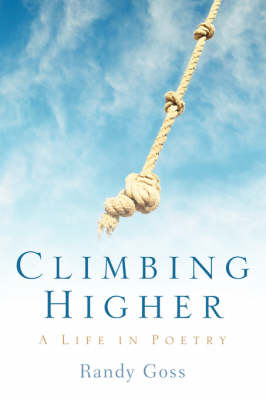 Climbing Higher/A Life in Poetry (Paperback)