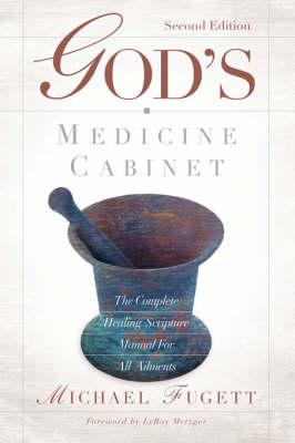 God's Medicine Cabinet Second Edition (Paperback)