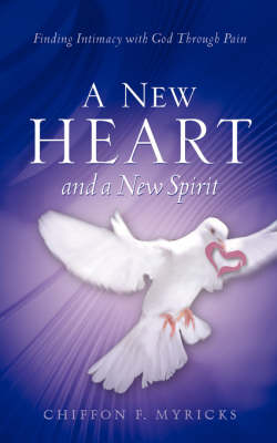 A New Heart and a New Spirit (Paperback)