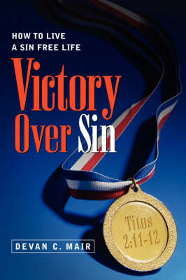 Victory Over Sin (Paperback)