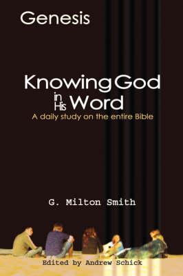 Knowing God in His Word-Genesis (Paperback)