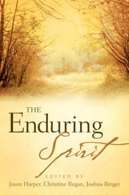 The Enduring Spirit (Paperback)