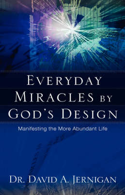 Everyday Miracles by God's Design (Paperback)
