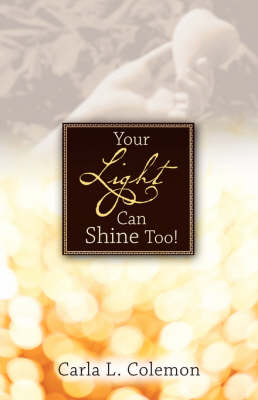 Your Light Can Shine Too! (Paperback)