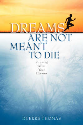 Dreams Are Not Meant to Die (Paperback)