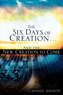 The Six Days of Creation (Paperback)