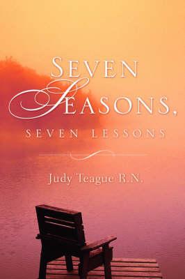 Seven Seasons, Seven Lessons (Paperback)