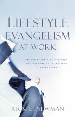 Lifestyle Evangelism at Work (Paperback)