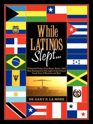 While Latinos Slept... (Paperback)