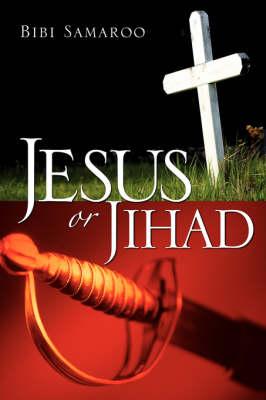 Jesus or Jihad (Paperback)