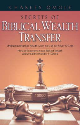 Secrets of Biblical Wealth Transfer (Paperback)