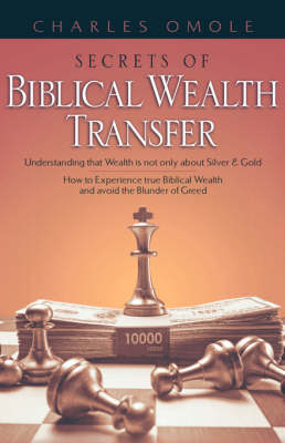 Secrets of Biblical Wealth Transfer (Hardback)