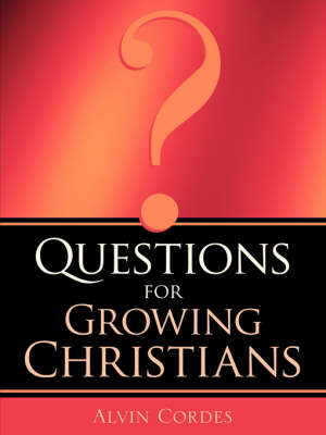 Questions for Growing Christians (Paperback)