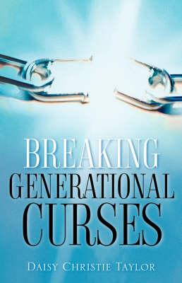 Breaking Generational Curses (Paperback)