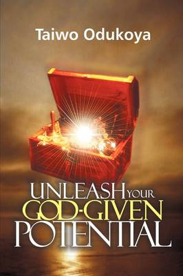 Unleash Your God Given Potential (Paperback)