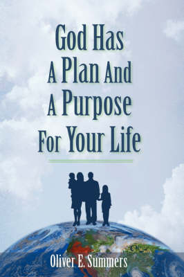 God Has a Plan and a Purpose for Your Life (Paperback)